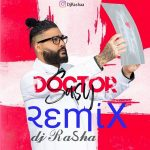 Sasy – Doctor ( Dj Rasha Remix )