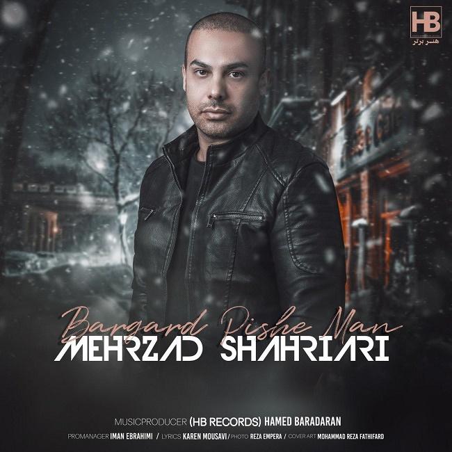 Mehrzad Shahriari – Bargard Pishe Man
