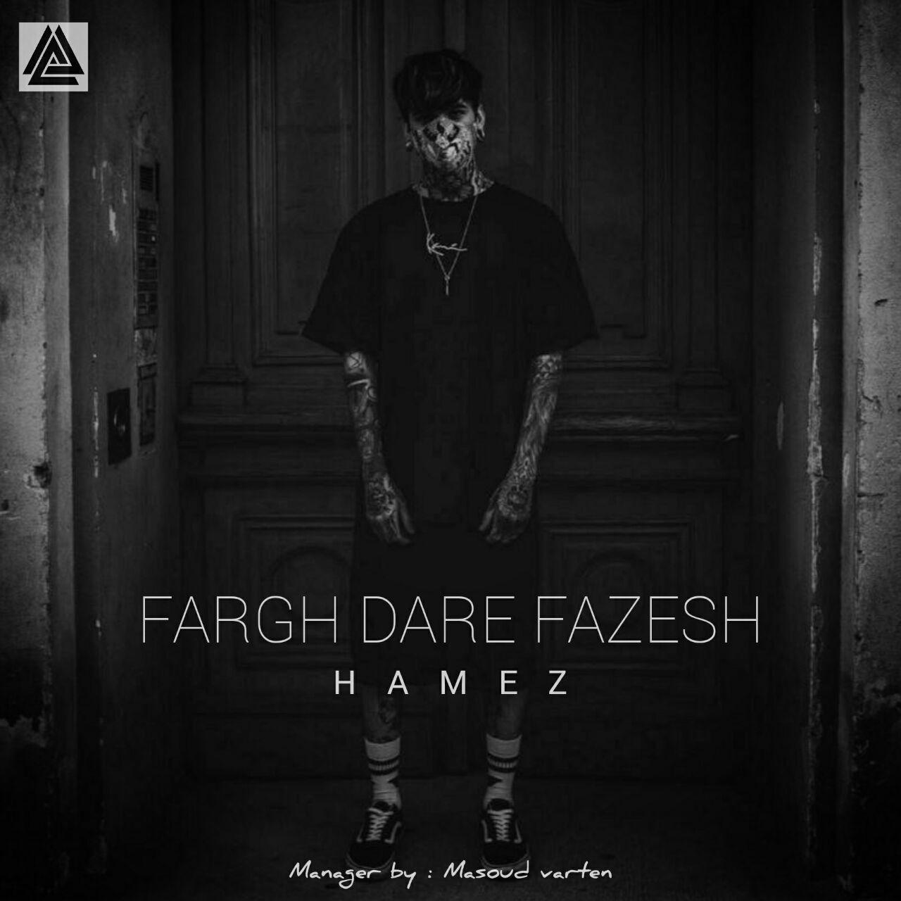 Hamez – Fargh Dare Fazesh