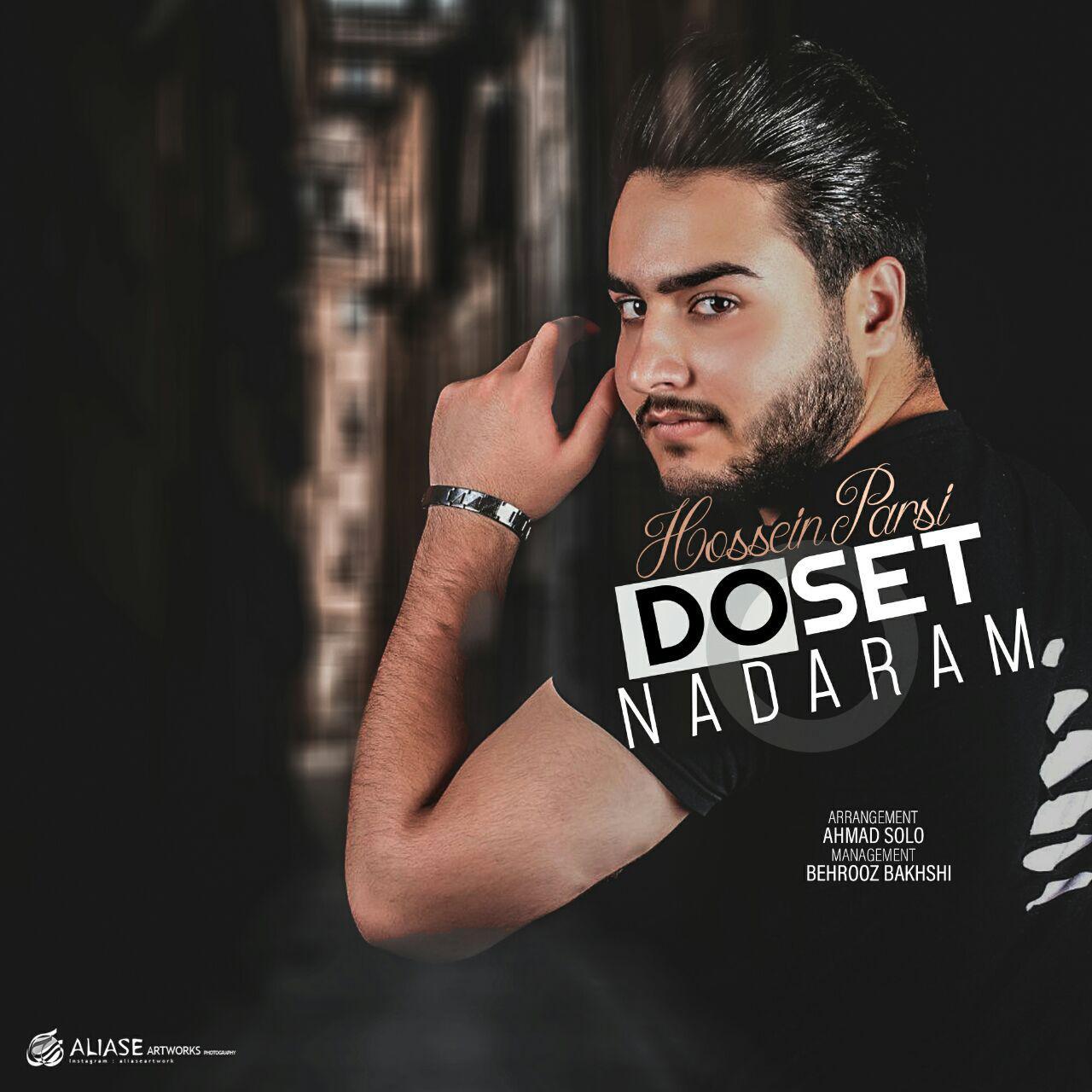 Hossein Parsi – Doset Nadaram