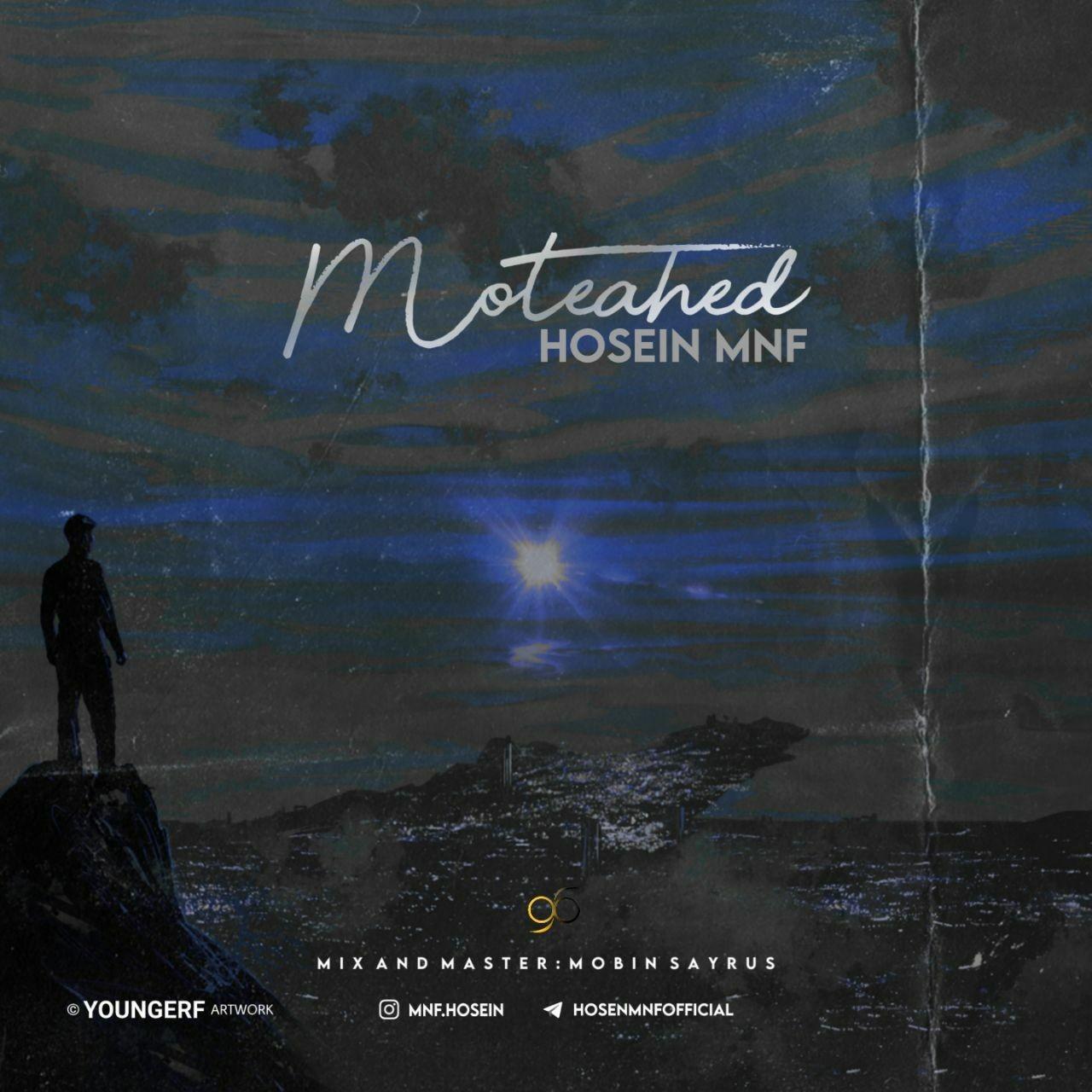 Hosein MNF – MoteAhed