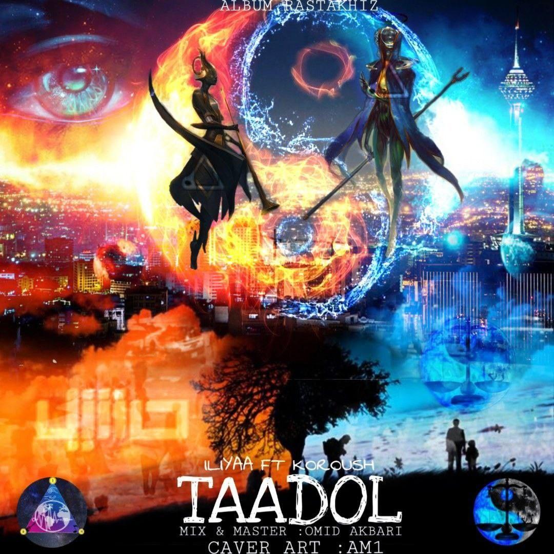 Iliyaa – Taadol (Ft Koroush)