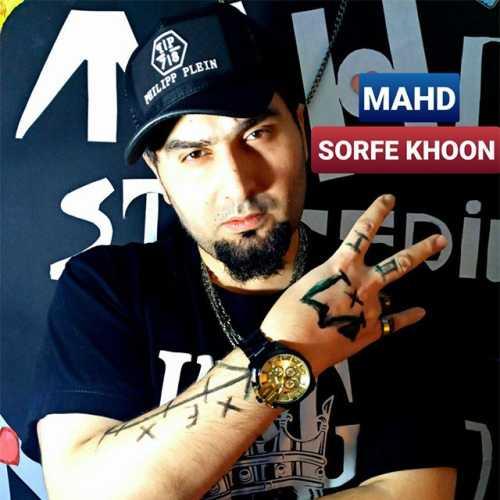 Mahd – Sorfe Khoon