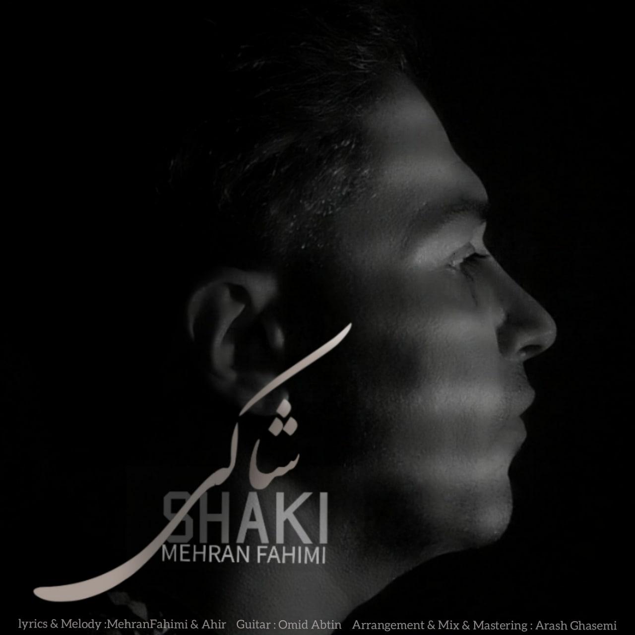 Mehran Fahimi – Shaki