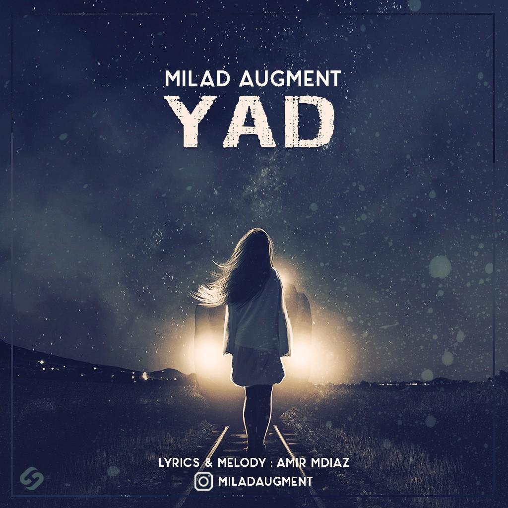 Milad Augment – Yad