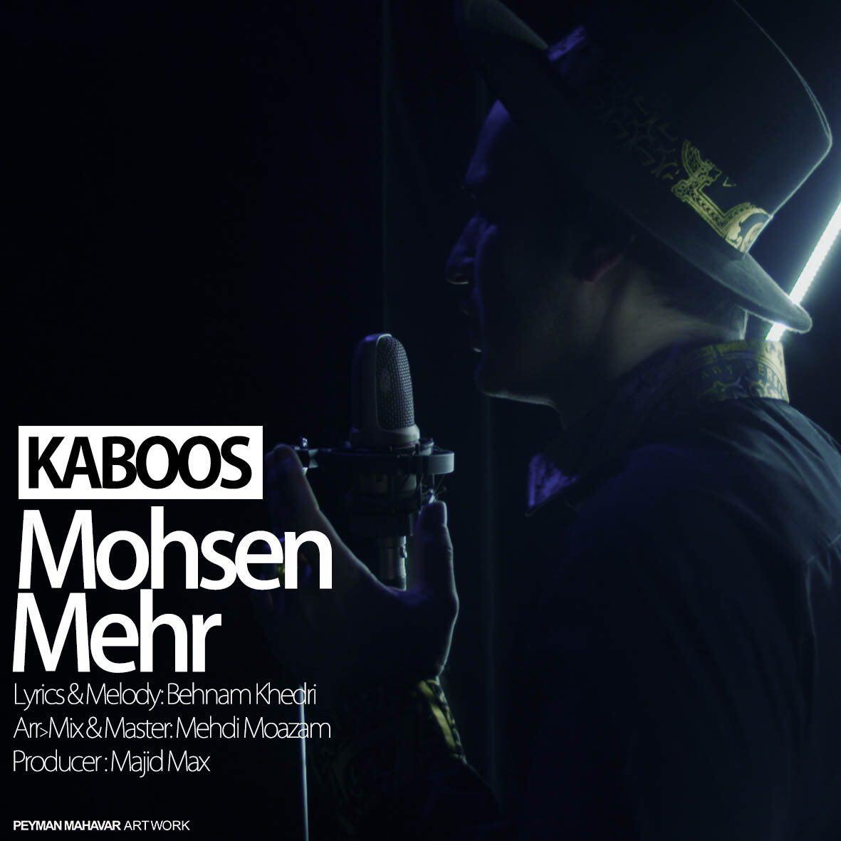 Mohsen Mehr - Kaboos