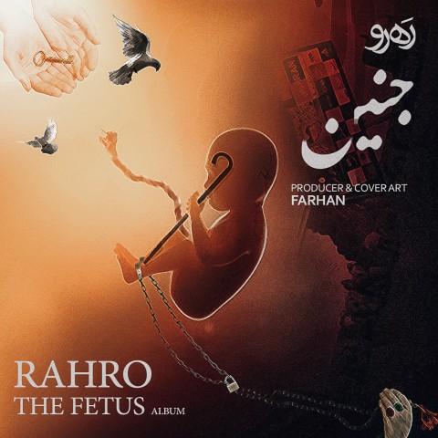 Rahro – The Fetus