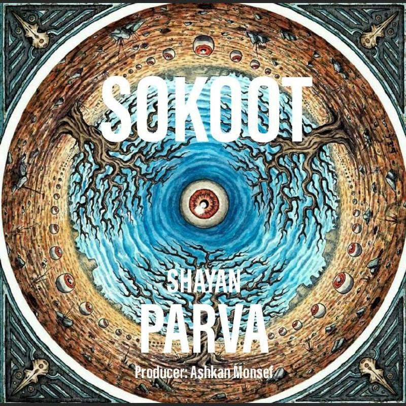 Shayan Parva – Sokoot