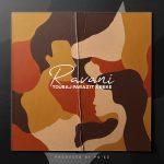 touraj parazit ft Reke D – Ravani